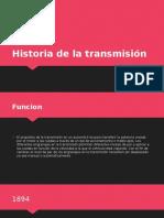 Historia de la transmisión