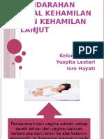 Pendarahan awal kehamilan dan kehamilan lanjut