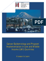 Cancer Epidemiology and Program Implementation in Low and Middle Income (LMI) Countries