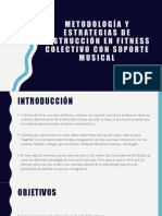 METODOLOGÍA Y ESTRATEGIAS DE INSTRUCCIÓN EN FITNESS COLECTIVO