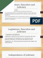 Legislature, Executive and Judiciary