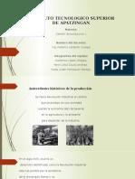 ANTECEDENTES HISTORICOS DE LA PRODUCCION 1