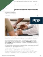 Justiça determina que cultos religiosos não sejam considerados serviços essenciais - BBC News Brasil