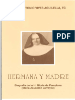 Hermana y madre - Biografía de la Hna. Gloria de Pamplona (María Asunción Larráyoz) (Vives Aguilella, Juan Antonio).pdf