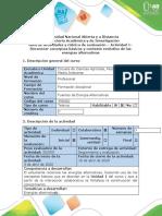 Guía de actividades y rúbrica de evaluación - Actividad 1- Reconocer conceptos básicos y contexto evolutivo de las energías alternativas.docx