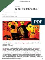 A psicanálise não é o marxismo, mas.._