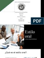 Estilo Oral y Sus Caracteristicas