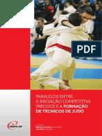 PARALELOS ENTRE A INICIAÇÃO COMPETITIVA PRECOCE E A FORMAÇÃO DE TÉCNICOS DE JUDÔ          .pdf
