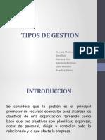 TIPOS DE GESTION 1