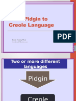 From Pidgin to Creole Language