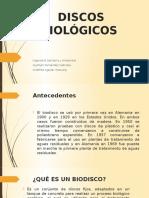 DISCOS BIOLÓGICOS sanitaria.pptx