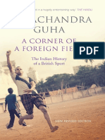 Guha, Ramachandra - A corner of a foreign field _ the Indian history of a British sport (2014, Downloaded from GAPPAA.ORG_NA_Allan Lane)