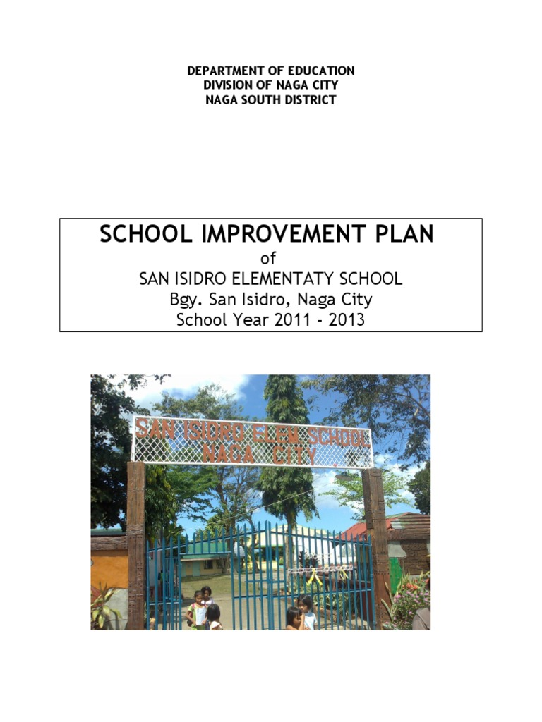 school improvement plan of san isidro elementary school naga city