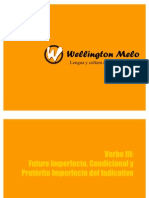 Verbo III - Futuro Imperfecto, Condicional, Pretérito Imperfecto