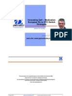 Successful European Rx to OTC Switch Strategies James Dudley Aug'09