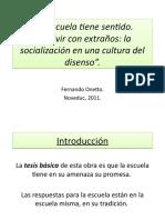 19 La escuela tiene sentido. Fernando Onetto.pptx