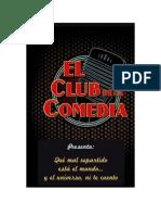 Varios - El Club De La Comedia - Que Mal Esta El Mundo