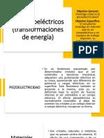 2.7 Piezoeléctricos (Transformaciones de Energía)