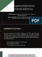 2.8 Superconductores Corriente Eléctrica