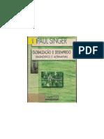 Paul Singer. Globalização e desemprego. Diagnósticos e alternativas.pdf