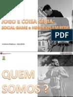 SOCIAL GAME e NEGÓCIOS EM REDE