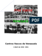 Historia de Los Centros Vascos de Venezuela - 5 Abril 1942 -