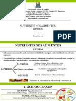 Aula 5 - Nutrientes dos alimentos - Lipidios 2