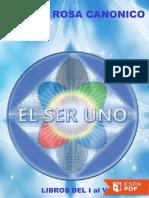 El Ser Uno (Completo) - Franca Rosa Canonico de Schramm