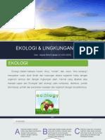 EKOLOGI & LINGKUNGAN HIDUP