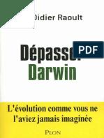 Depasser Darwin - Didier Raoult