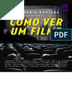 Como Ver Um Filme - Ana Maria Bahiana