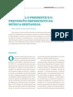 O passado, o presente e o pretérito imperfeito da música sertaneja