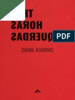 Danill Kharms, Três Horas Esquerdas