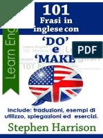 """101 Frasi in inglese con """"DO"""" e """"MAKE"""" (101 Frasi in inglese con_.) (Itali.pdf"""