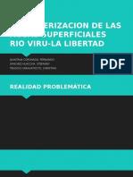 CARACTERIZACION DE LAS AGUAS SUPERFICIALES RIO VIRU-LA LIBERTAD