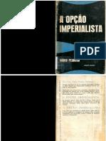 a  opcao imperialista pedrosa.pdf