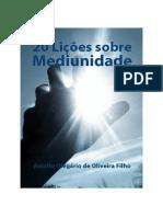20 Licoes Sobre Mediunidade (Astolfo Olegario de Oliveira Filho).pdf