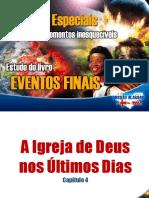 004 Eventos Finais - A Igreja de Deus nos Tltimos Dias