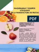 MAQUINARIA Y EQUIPOS PARA FRUVER.pptx