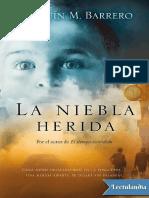 2. La niebla herida - Joaquin M. Barrero