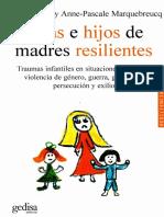 Barudy_Hijas e hijos de madres resilientes. Traumas infantiles en situaciones extremas. violencia de género, guerra, genocidio, persecución y exilio
