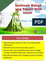 13. Muslimah Baligh yang Smart With Islam_Minah.pptx