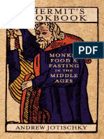 Andrew Jotischky-A Hermit's Cookbook_ Monks, Food and Fasting in the Middle Ages-Continuum (2011).pdf