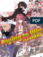 Paying to Win in a VRMMO - Volume 06