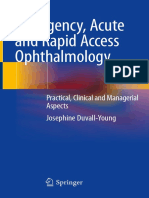 Emergency Acute and Rapid Access Ophthalmology Practical, Clinical and Managerial Aspects