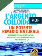 L'Argento Colloidale - Un Potente Rimedio Naturale - Macro Edizioni