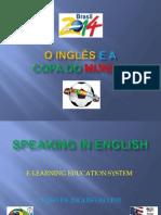 O Inglês e a copa do mundo