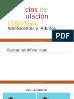 Ejercicios de estimulación cognitiva Adolescentes y  Adultos