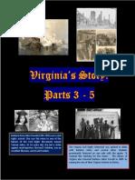 Virginia's Story Parts 3-5