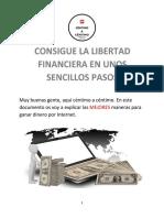 CONSIGUE LA LIBERTAD FINANCIERA EN UNOS SENCILLOS PASOS